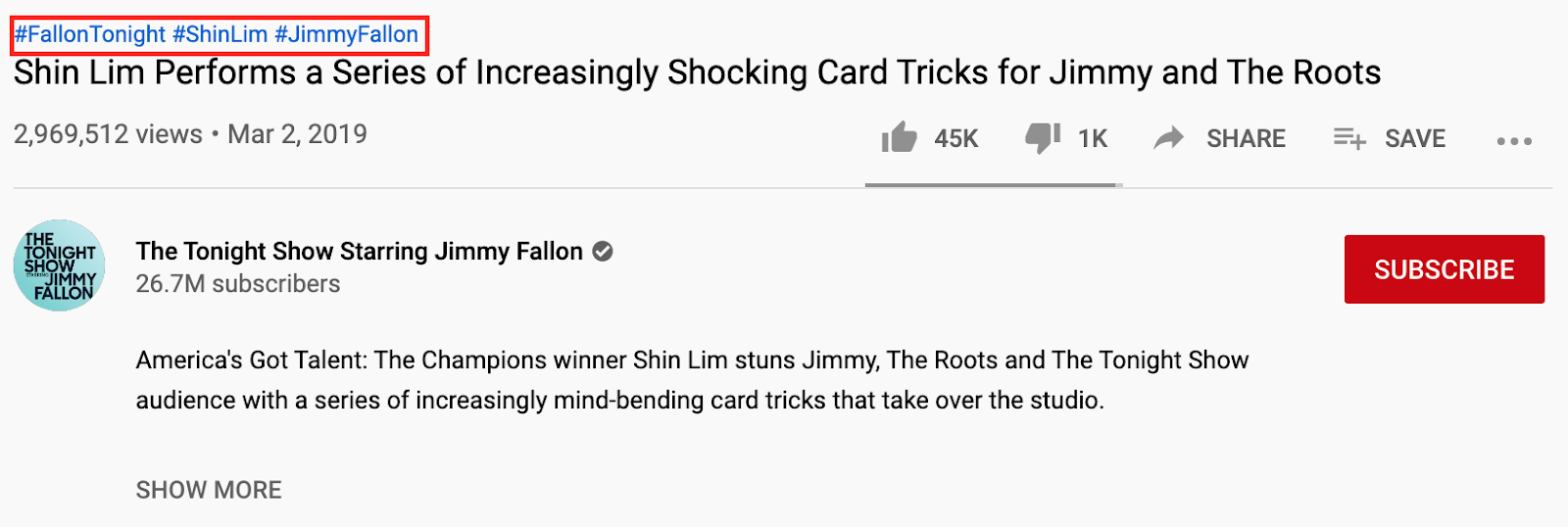 "#JimmyFallon"", #FallonTonight"", and #ShinLim are the three hashtags that Jimmy Fallon uses on one of the episodes of his show."