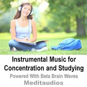 Instrumental Music for Concentration and Studying (Powered With Beta Brain Waves)