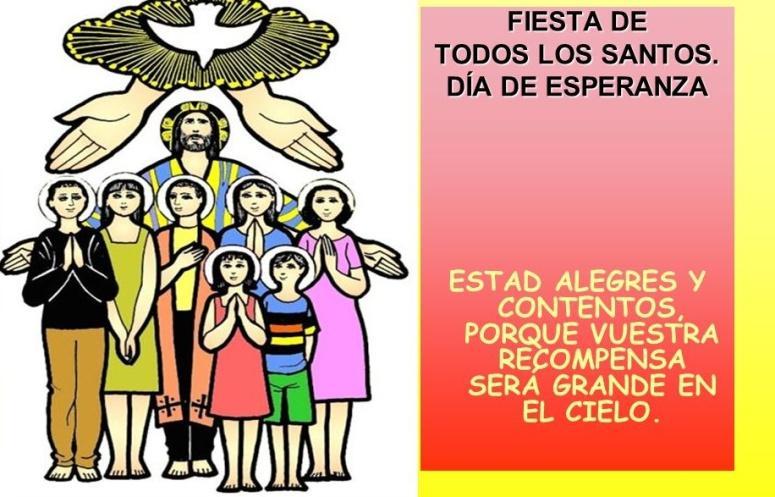 C:\Users\usuario\Desktop\FIESTA+DE+TODOS+LOS+SANTOS.+DÍA+DE+ESPERANZA..jpg