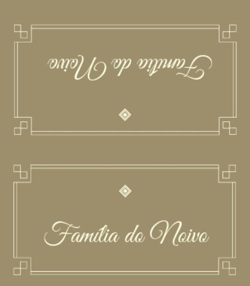 3. Placa de reservado, família da noiva.
