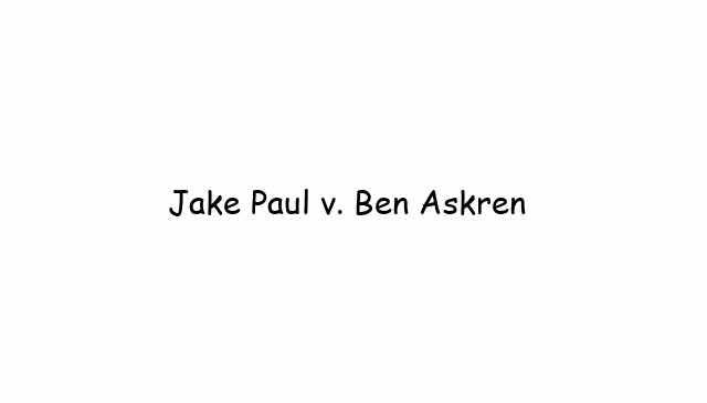 Jake Paul meets Ben Askren