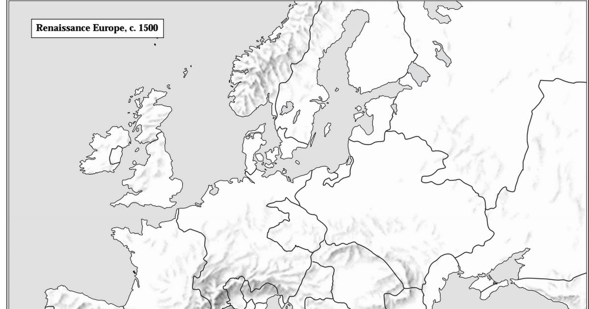 Copy of Blank Map Europe c. 1500.pdf - Google Drive