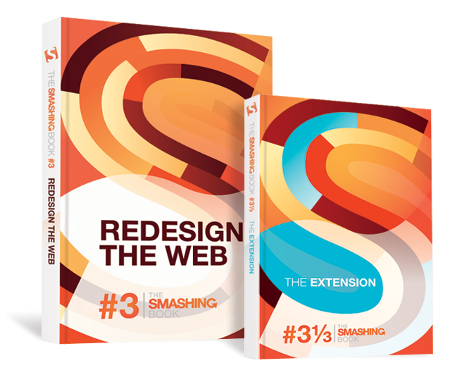 "The Smashing Book #3 ""Redesign The Web"" Is Out! — Smashing Magazine"