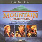 Gaither Gospel Series: Mountain Homecoming