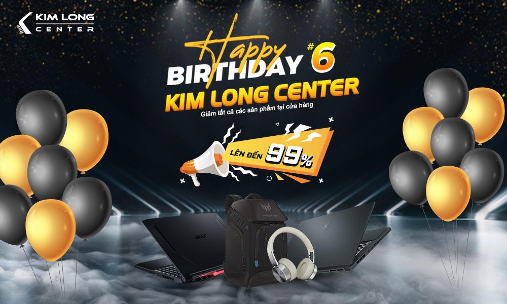 Happy Birthday Kim Long Center Lần Thứ 6