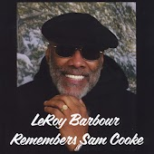 Leroy Barbour Remembers Sam Cooke