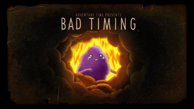 "Adventure Time Recap - ""Bad Timing"""
