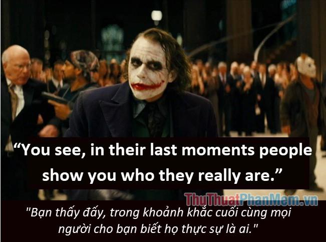 Những câu nói hay của Joker - 8