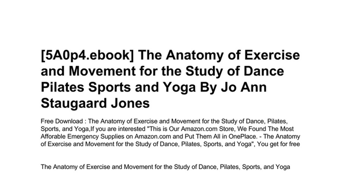 the-anatomy-of-exercise-and-movement-for-the-study-of-dance-pilates ...