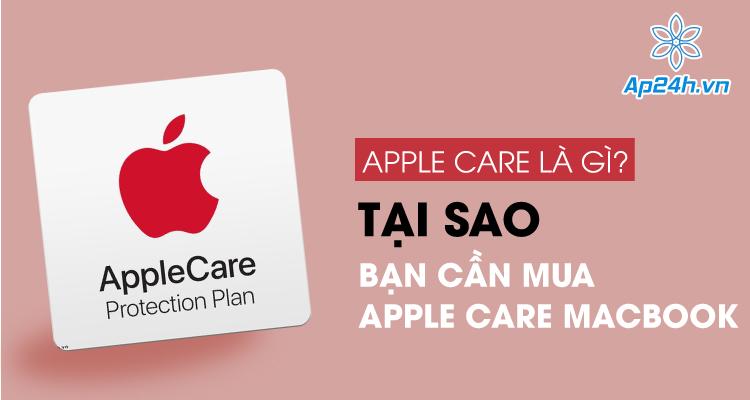 Apple care là gì?