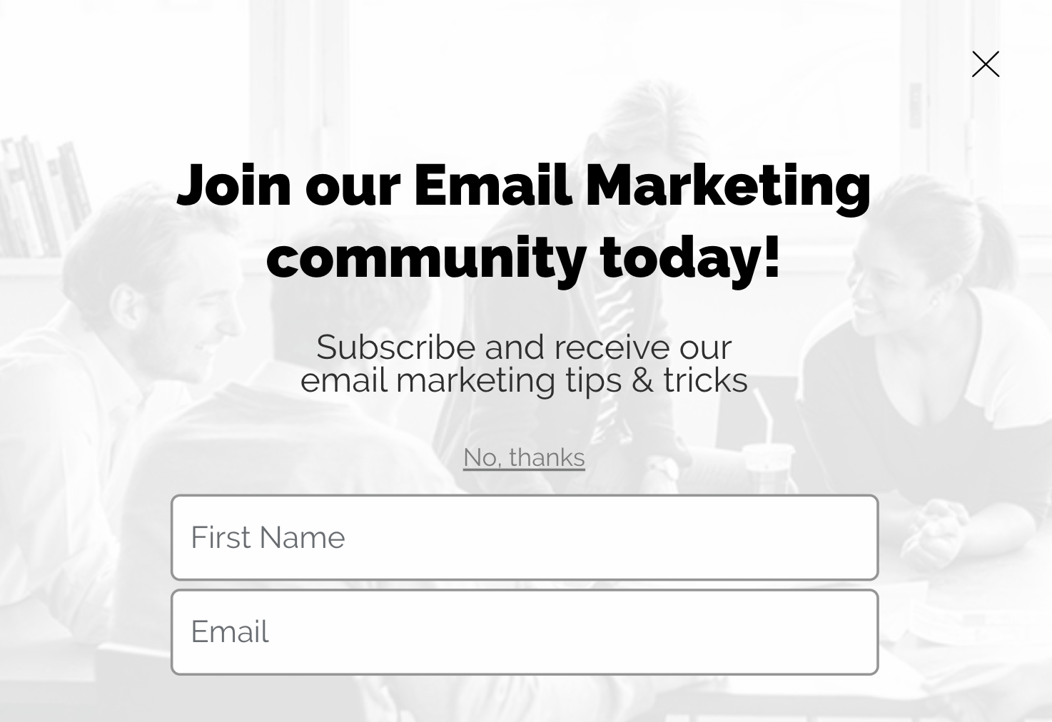 """Join our Email Marketing community today!"" Segmenting subscribers by signup source email sample"