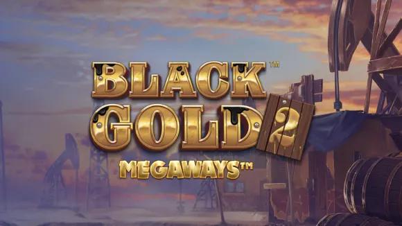 Black Gold 2 Megaways buy a bonus