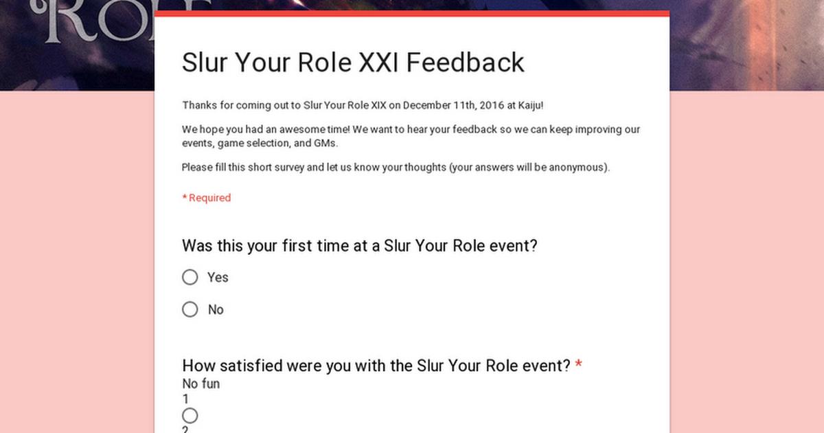 Slur Your Role XXI Feedback
