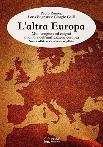 L'altra Europa: Miti, congiure ed enigmi all'ombra dell ...