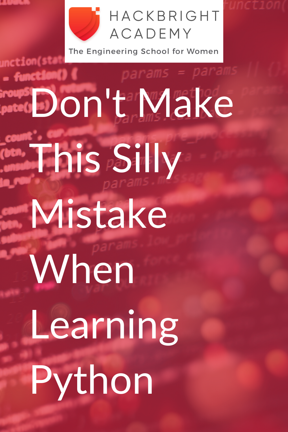 Don't Make This Silly Mistake When Learning Python