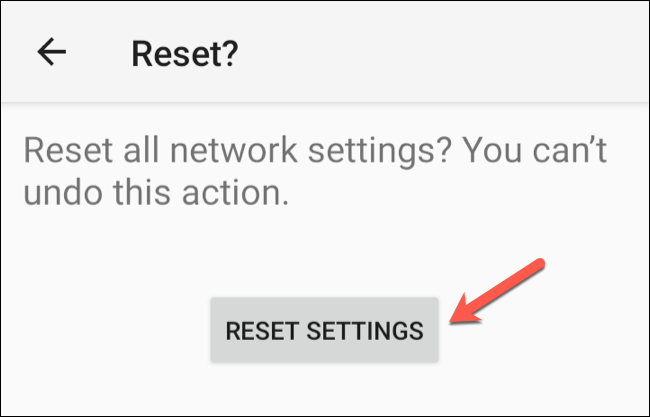 """Tap """"Reset Settings"""" to begin the network reset process."""