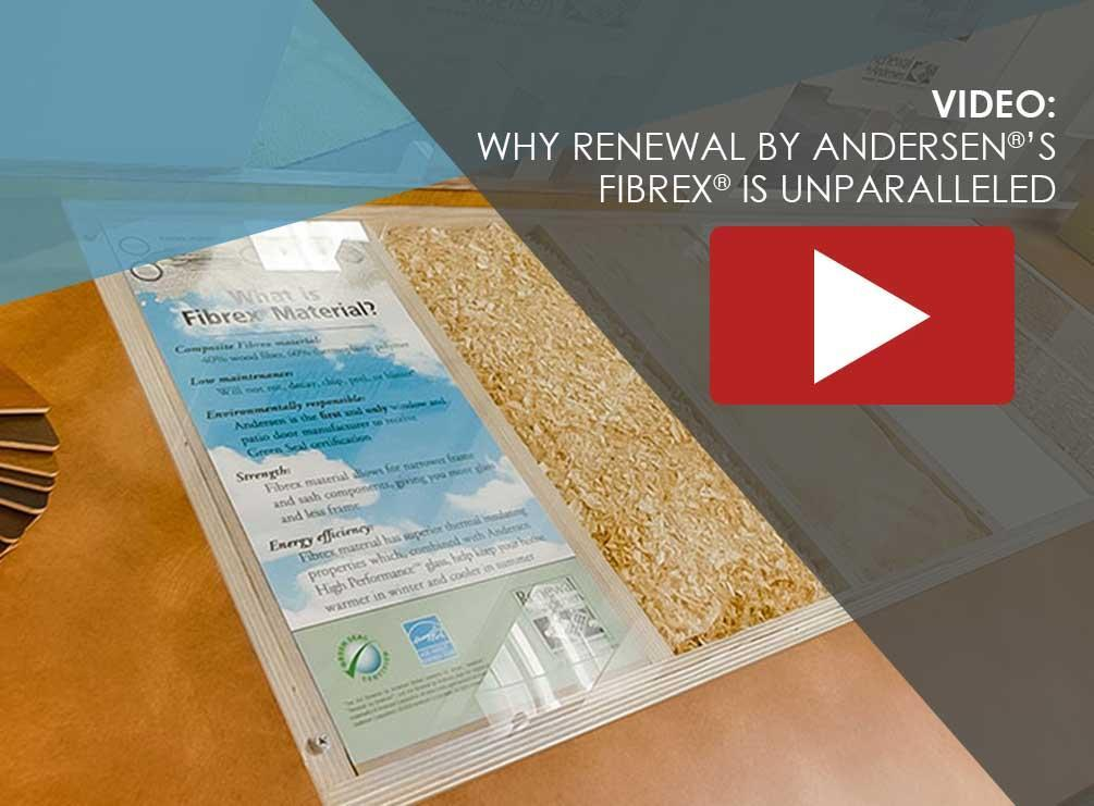 Renewal by Andersen®'s Fibrex® Is Unparalleled