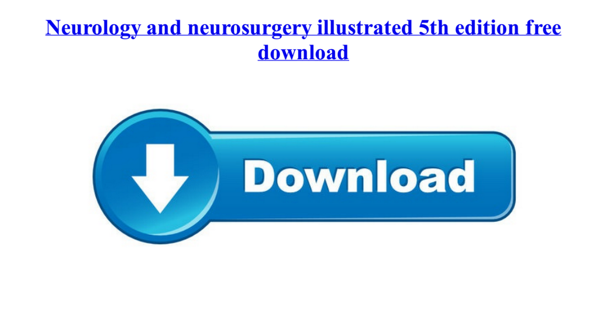 Neurology and neurosurgery illustrated 5th edition free downloadpdf neurology and neurosurgery illustrated 5th edition free downloadpdf google drive fandeluxe Images