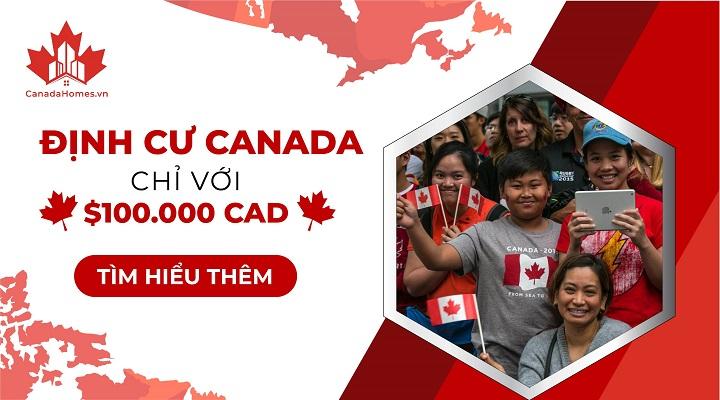 Đầu tư định cư Canada 100.000 CAD