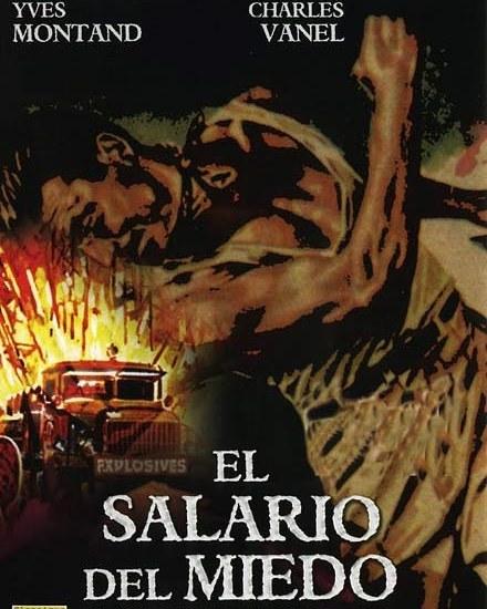 El salario del miedo (1953, Henri Georges Clouzot)