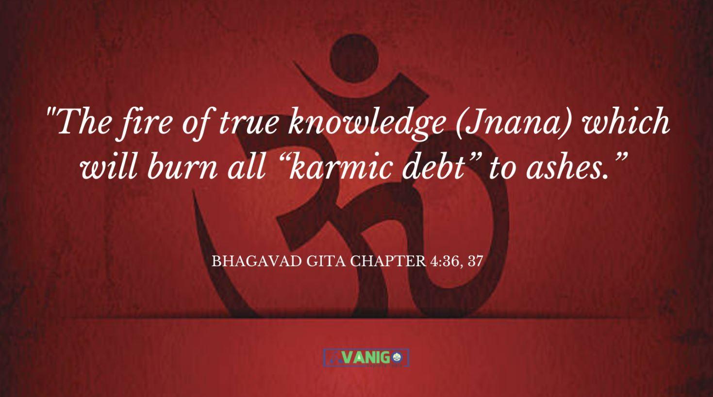 Bhagvad Gita Chapter 4:36, 37