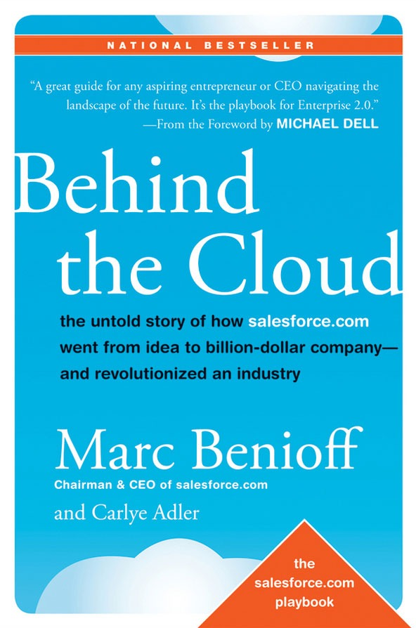 """Behind the Cloud"" by Marc Benioff"