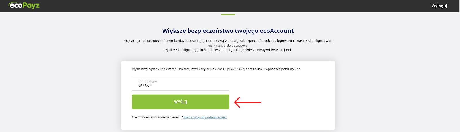 ecoPayz - Po wpisaniu otrzymanego kodu klikamy przycisk wyślij
