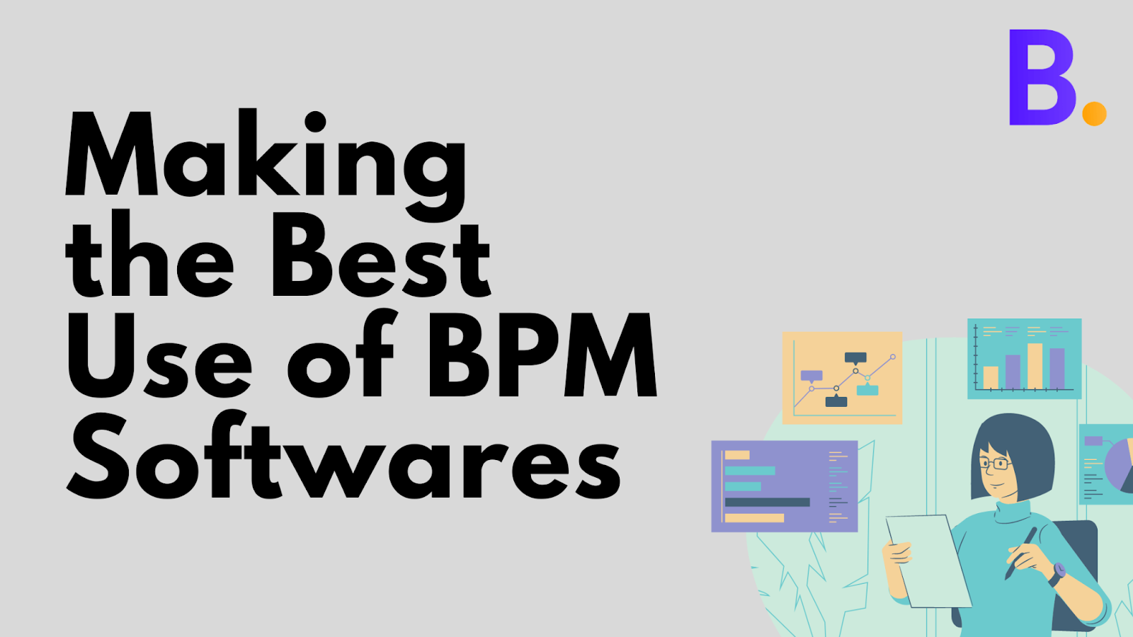 Best use of BPM software
