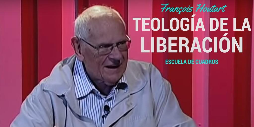 François Houtart teologia liberacion.jpg