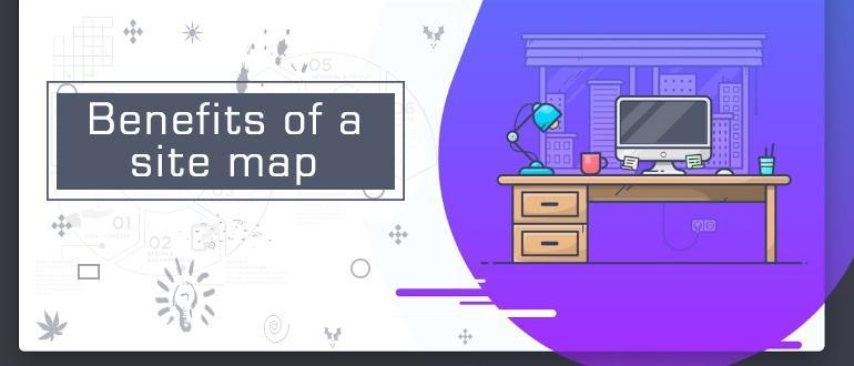 know what are Benefits of a sitemap