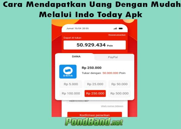 Cara Mendapatkan Uang Dengan Mudah Melalui Indo Today Apk