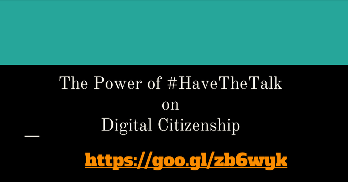 Power of Have the Talk on Digital Citizenship - ITEC 2016