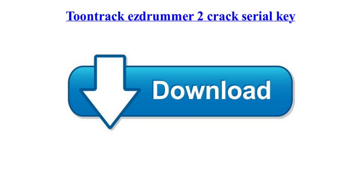 ezdrummer 2 authorization file crack