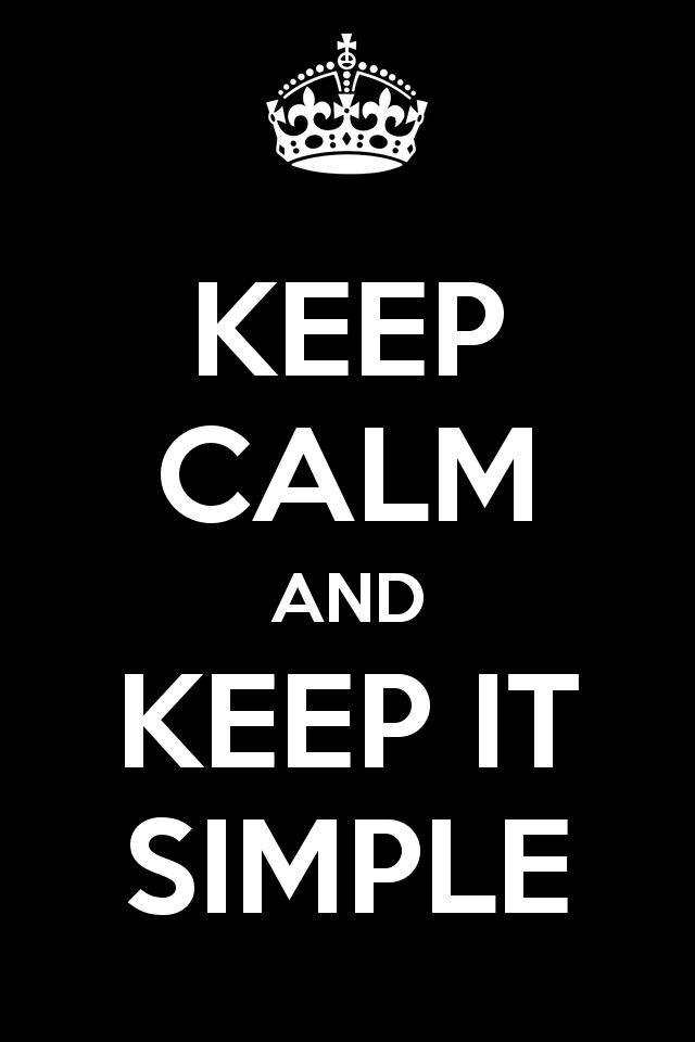 keep-calm-and-keep-it-simple-99.png