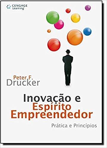 Livro Inovação e Espírito Empreendedor - Peter Drucker