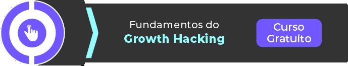 Curso Gratuito Fundamentos do Growth Hacking