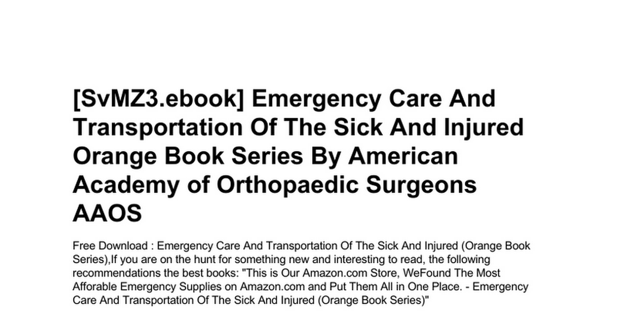 Aaos emergency care and transportation of the sick and injured emergency care and transportation of the sick injured orange advanced fandeluxe Choice Image