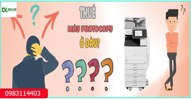Đức Lan là đơn vị cho thuê máy photocopy uy tín nhất
