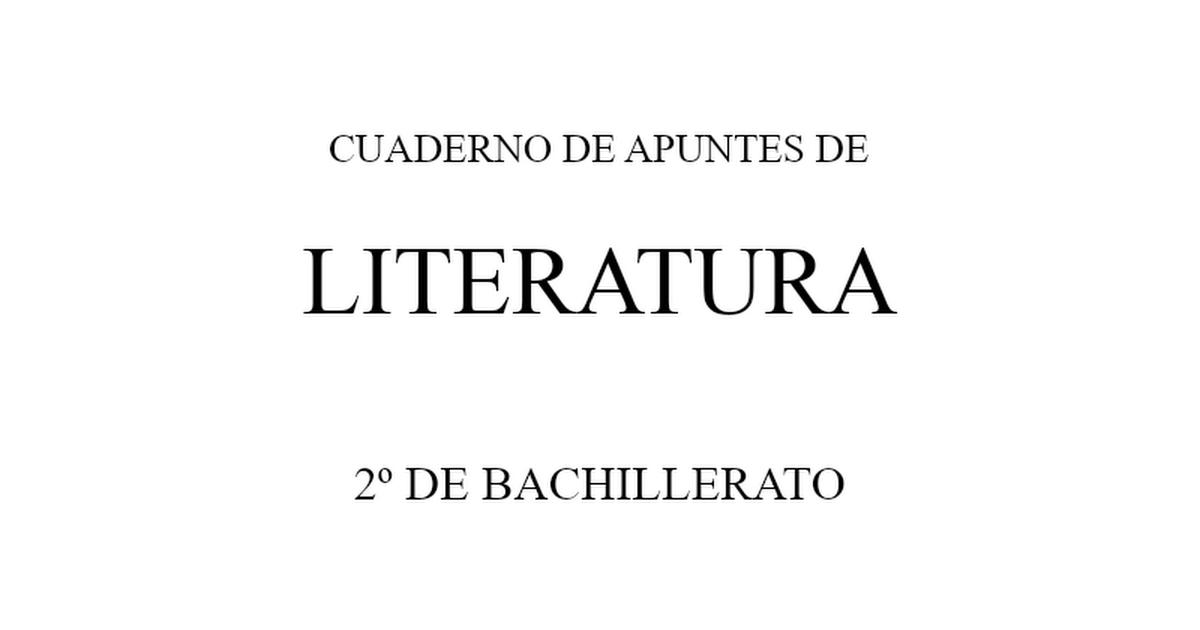 CUADERNILLO LITERATURA.2º bachillerato.doc - Google Docs