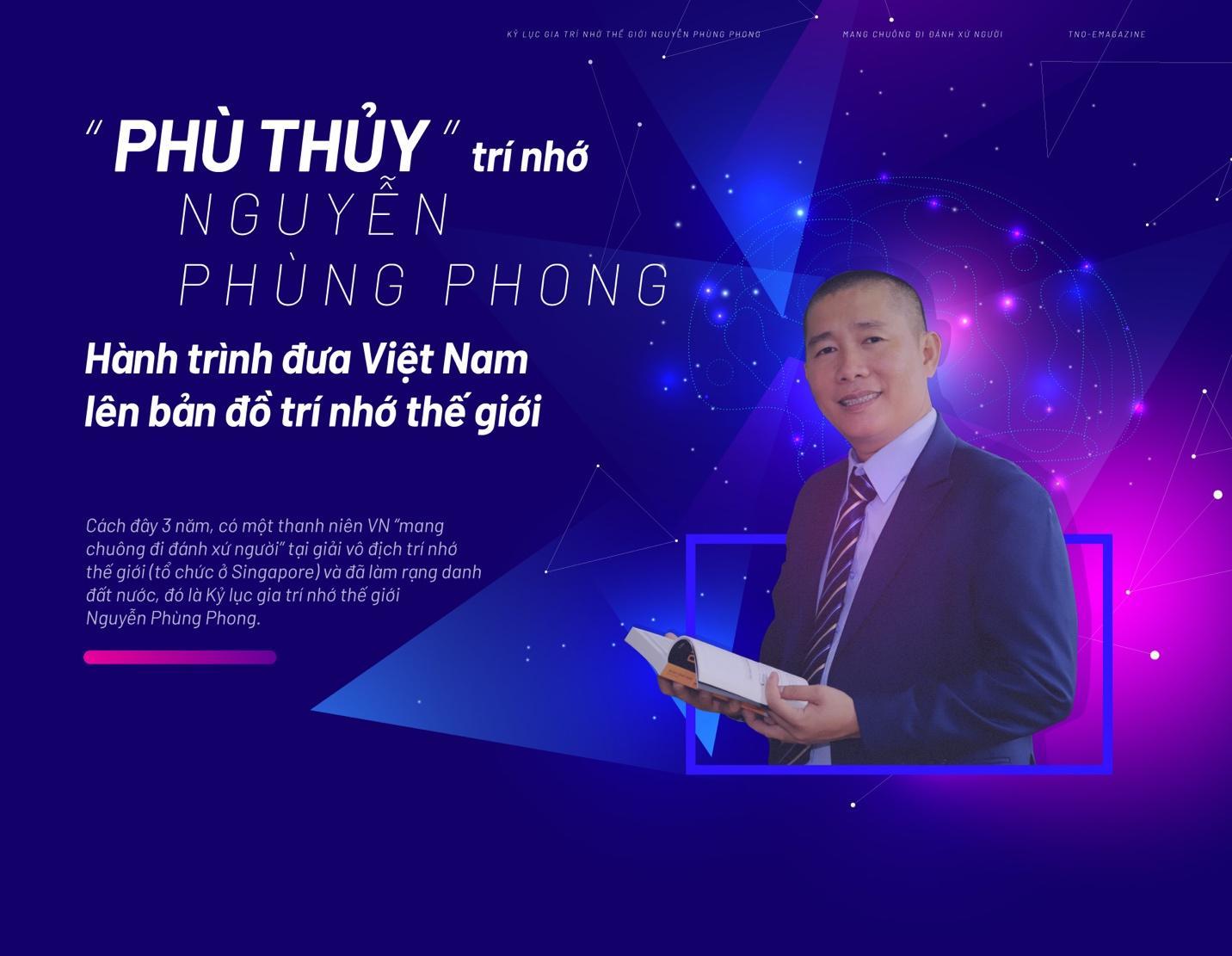 Phù thủy' trí nhớ Nguyễn Phùng Phong - Hành trình đưa Việt Nam lên bản đồ  trí nhớ thế giới | Văn hóa | Thanh Niên