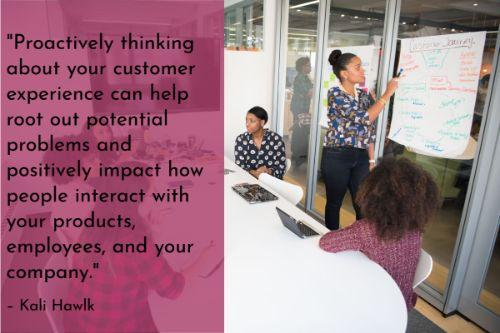 """""""Ultimately, the best way to deal with angry customers is to prevent them entirely. It's not always possible, but proactively thinking about your customer experience can help root out potential problems and positively impact how people interact with your products, employees, and your company."""" – Kali Hawlk"""