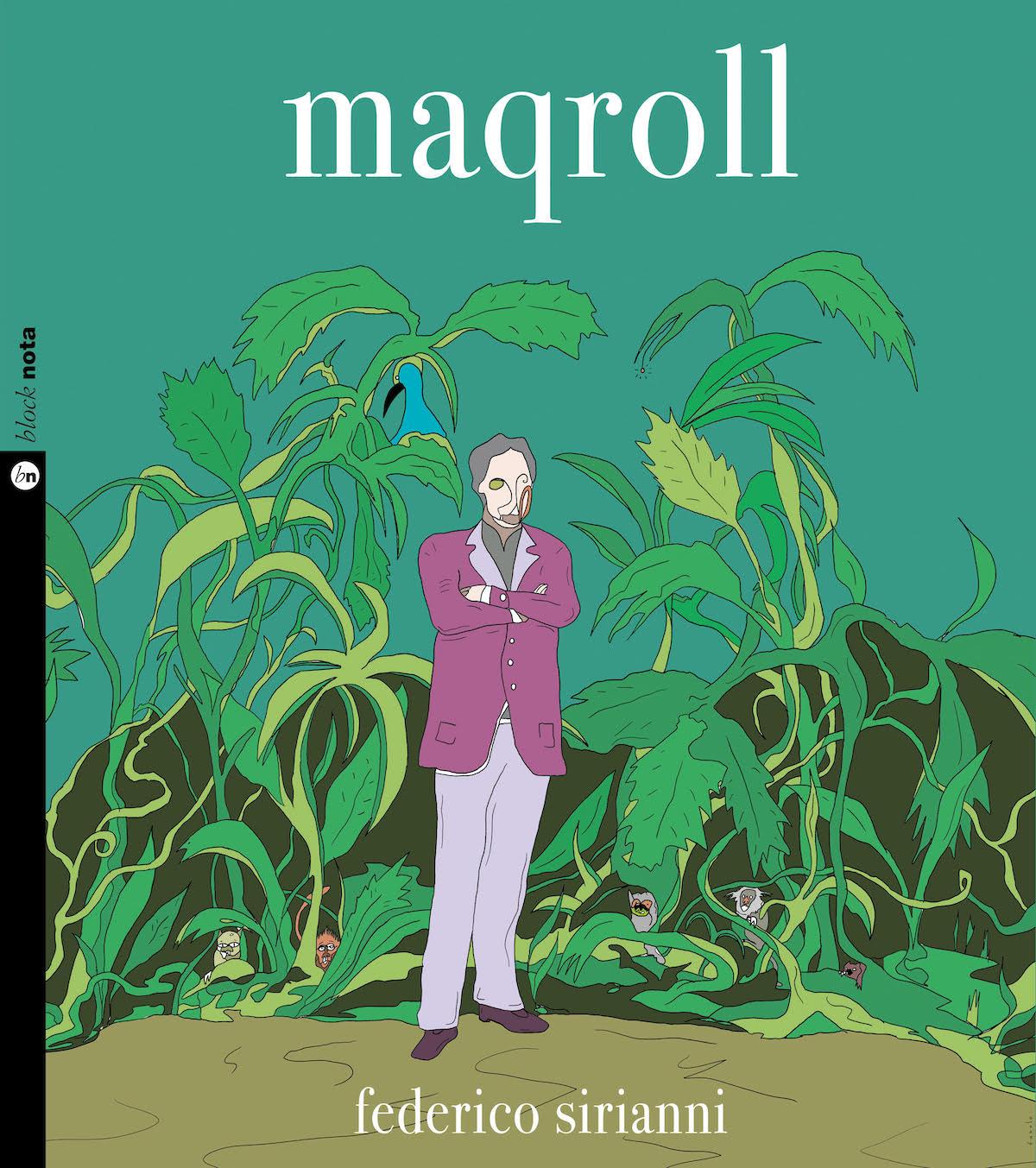 """FEDERICO SIRIANNI """"Maqroll"""" è il nuovo album liberamente ispirato ai romanzi di Alvaro Mutis"""