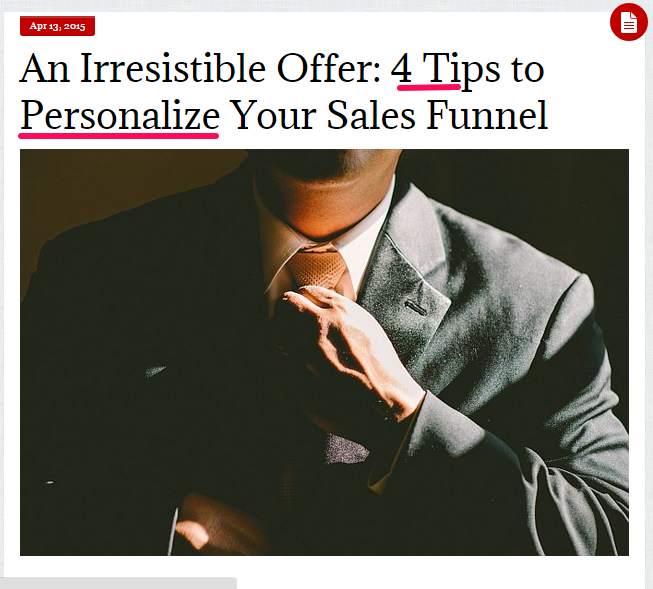 """A screenshot reading """"An irresistible offer: 4 tips to personalize your sales funnel"""" - an effective headline."""