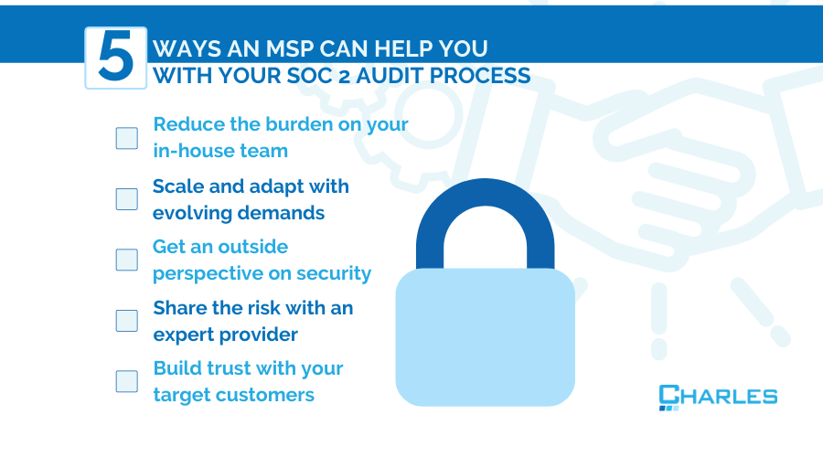 5 Ways an MSP Can Walk You Through Your SOC 2 Audit Process