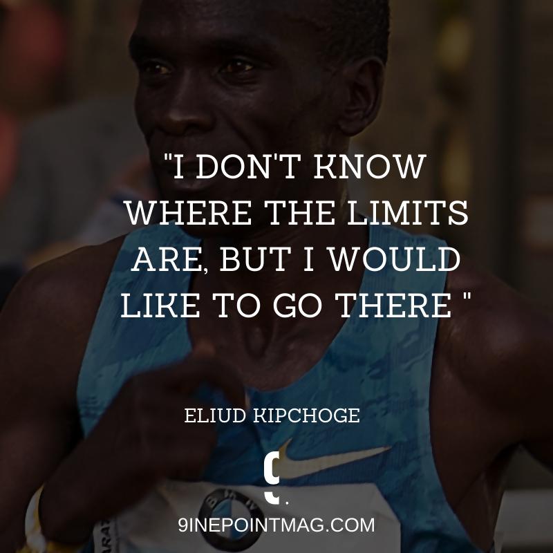 Eliud Kipchoge quote