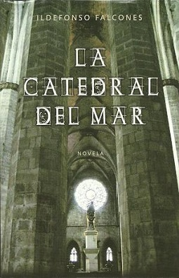 Image of the front cover of the novel La Cathedral Del Mar.