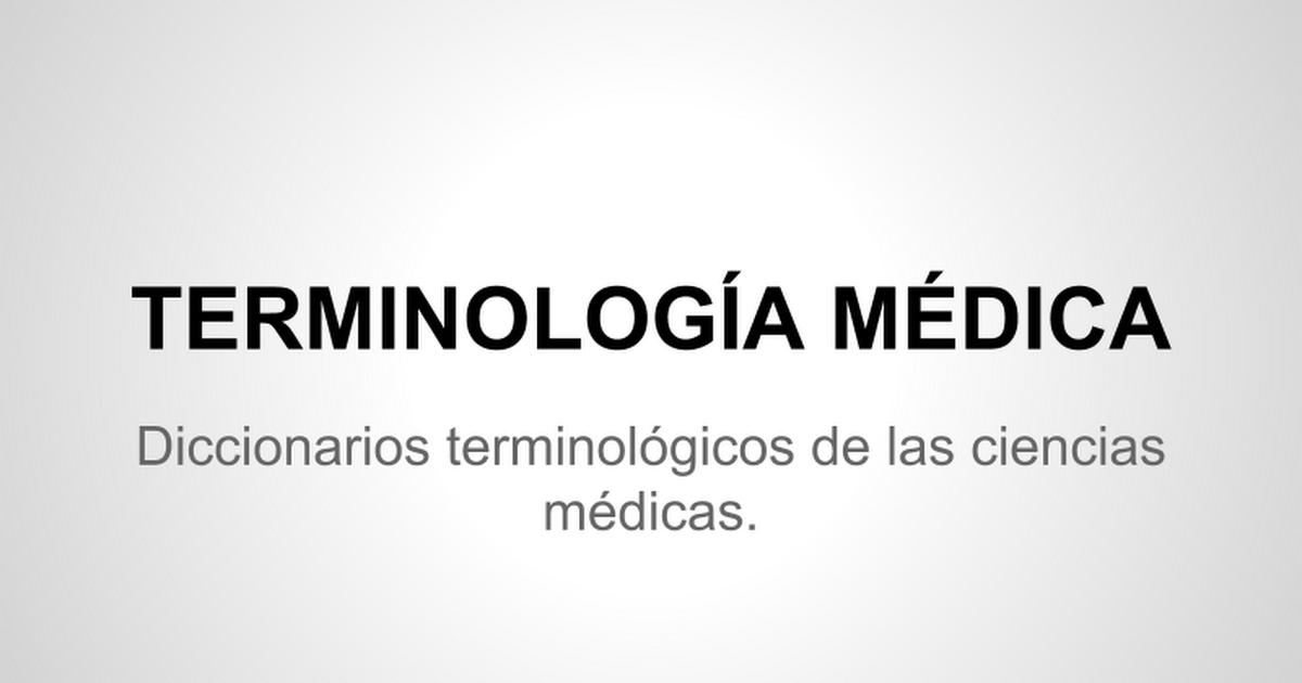 anatomia y patología TÉRMINOS - Presentaciones de Google