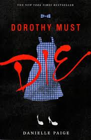 Image result for dorthy must die