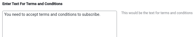 Enter Text For Terms and Conditions, MailChimp Configuration