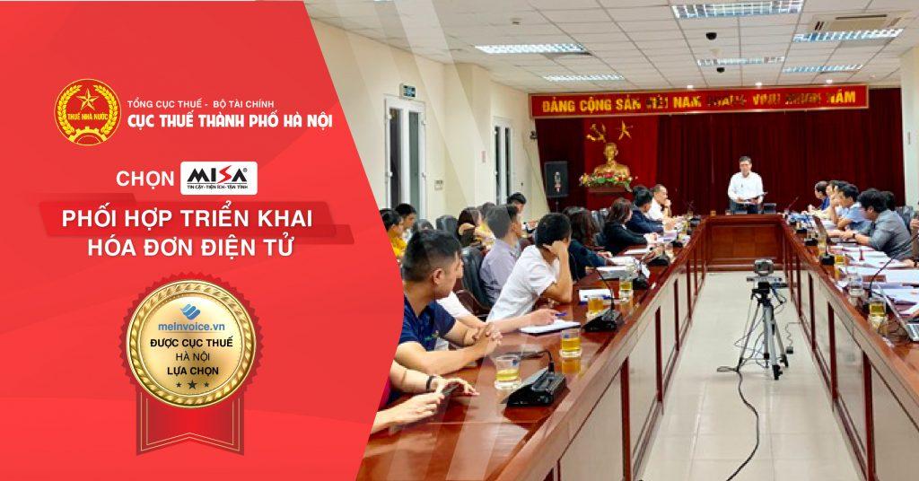 Cục thuế TP Hà Nội lựa chọn MISA để phối hợp triển khai hóa đơn điện tử